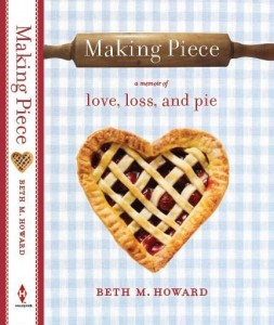 Making Piece by Beth M. Howard