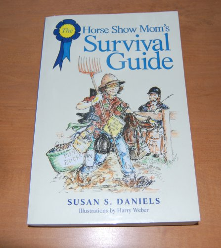 Book Cover Horse Show Mom's Survival Guide