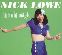 Nick Lowe The Old Magic